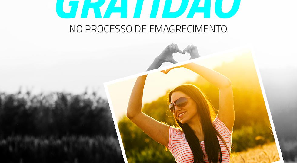 O PRODER DA GRATIDÃO NO PROCE DE EMAGRECIMENTO
